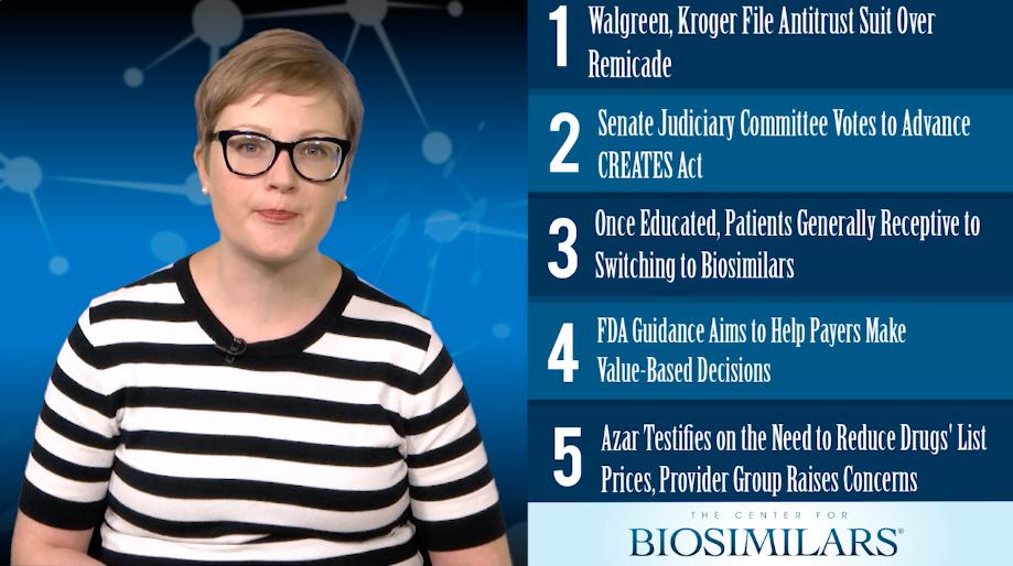 The Top 5 Biosimilars Articles for the Week of June 11