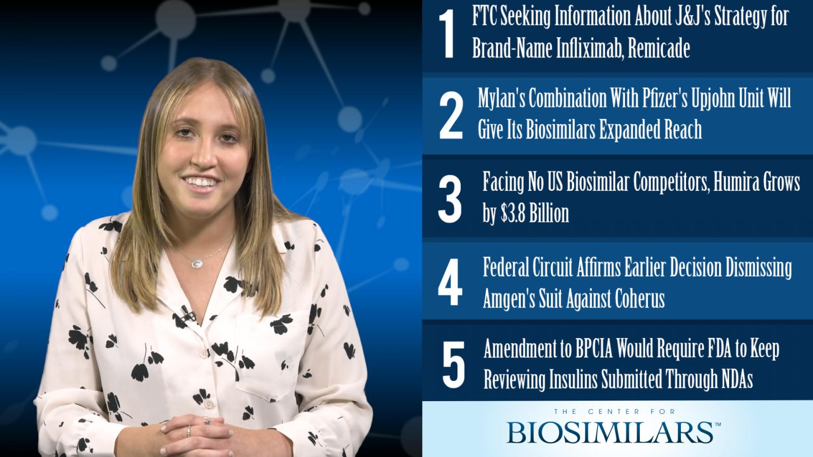 The Top 5 Biosimilars Articles for the Week of July 29