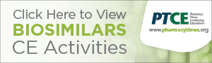 Click here to view Biosimilars PTCE Activities