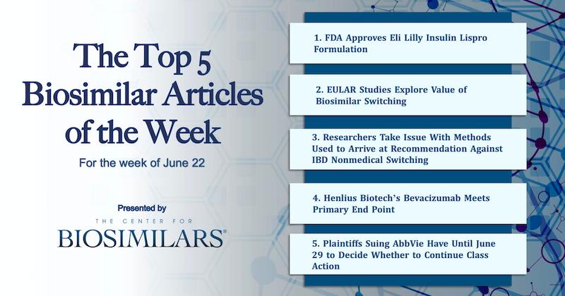 The Top 5 Biosimilars Articles for the Week of June 22
