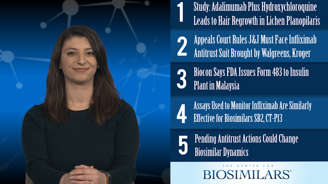 The Top 5 Biosimilars Articles for the Week of March 2